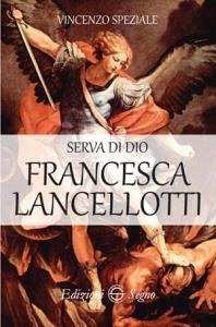 Copertina di 'Serva di Dio Francesca Lancellotti'