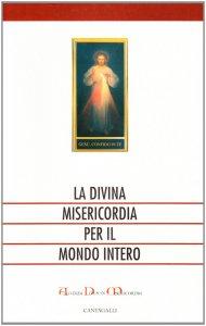 Copertina di 'La divina misericordia per il mondo intero'