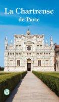 La Chartreuse de Pavie - Monaci Cistercensi