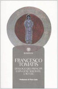 Copertina di 'Dialogo dei principi con Gesù, Socrate, Lao Tzu'