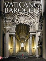 Vaticano barocco - Aa. Vv.