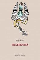 Fraternità - Enzo Galli