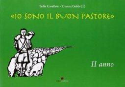 Copertina di 'Io sono il buon pastore. II anno. Album'