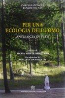 Per una ecologia dell'uomo - Morciano Maria Milvia