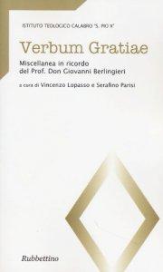 Copertina di 'Verbum Gratiae. Miscellanea in ricordo del Prof. Don Giovanni Berlingieri'