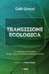 Copertina di 'Transizione ecologica, istruzioni per l'uso'