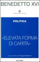Politica - Benedetto XVI (Joseph Ratzinger)