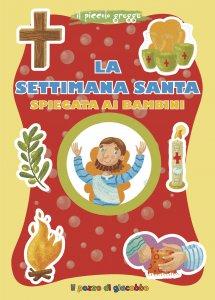 Copertina di 'La settimana santa spiegata ai bambini'