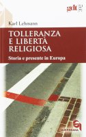 Tolleranza e libertà religiosa - Karl Lehmann
