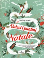Unisci di puntini. Natale. Art therapy - Brook Maddy