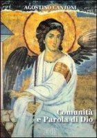 Comunità e parola di Dio - Cantoni Agostino