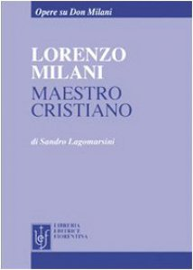 Copertina di 'Lorenzo Milani maestro cristiano'