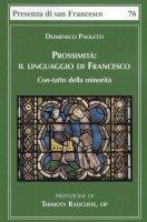Prossimità. Il linguaggio di Francesco - Domenico Paoletti
