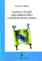 Il problema di Is 66,5 nella tradizione biblica e nell'identità ebraico-cristiana - Pagano Gianpaolo