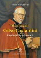 Il Cardinale Celso Costantini - Bruno Fabio Pighin