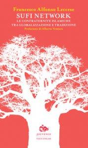Copertina di 'Sufi network. Le confraternite islamiche tra globalizzazione e tradizione'
