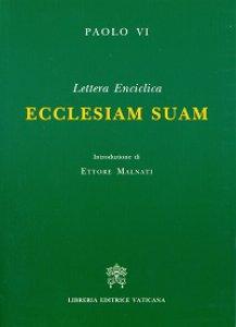 Copertina di 'Ecclesiam suam. Lettera enciclica'