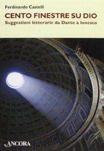Copertina di 'Cento finestre su Dio'