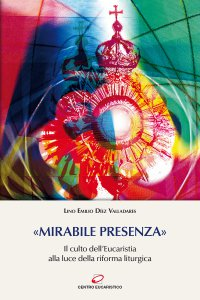 Copertina di '«Mirabile presenza»'