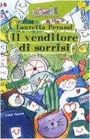 Il venditore di sorrisi - Perassi Lauretta