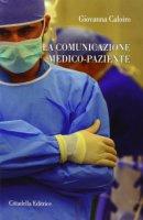 Comunicazione nella relazione medico - paziente - Caloiro Giovanna