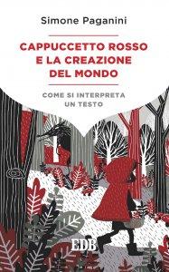 Copertina di 'Cappuccetto Rosso e la creazione del mondo'