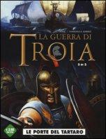 Le porte del Tartaro. La guerra di Troia - Jarry Nicolas, Campanella Ardisha Erion