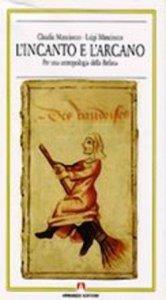 Copertina di 'L' incanto e l'arcano'