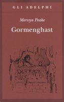 Gormenghast - Peake Mervyn