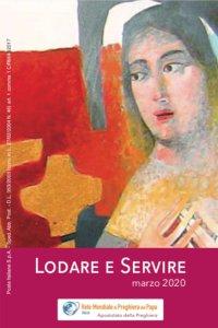 Copertina di 'Lodare e servire. Marzo 2020'