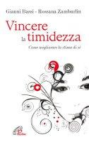 Vincere la timidezza - Bassi Gianni, Zamburlin Rossana