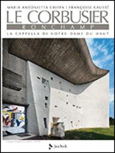 Copertina di 'Le Corbusier: Ronchamp'
