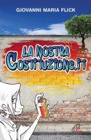 La nostracostituzione.it - Giovanni M. Flick