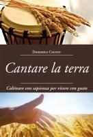 Cantare la terra - Domenico Cravero