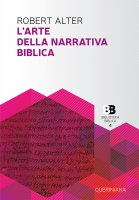 L'arte della narrativa biblica - Alter Robert
