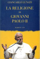 Giovanni XXIII. Nel ricordo del segretario Loris F. Capovilla. Intervista con documenti inediti - Roncalli Marco, Capovilla Loris F.