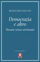 Democrazia e altro - Rosalino Sacchi