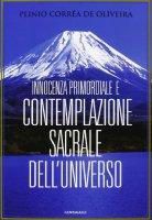 Innocenza primordiale e contemplazione sacrale dell'universo - Plinio Correa de Oliveira