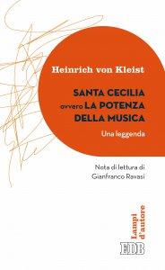 Copertina di 'Santa Cecilia ovvero La potenza della musica (Una leggenda)'