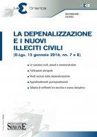 La Depenalizzazione e i nuovi Illeciti Civili - Massimiliano Di Pirro