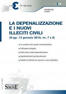 Copertina di 'La Depenalizzazione e i nuovi Illeciti Civili'