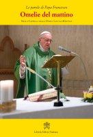 Omelie del mattino. Volume 10 - Francesco (Jorge Mario Bergoglio)