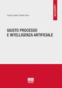 Copertina di 'Giusto processo e intelligenza artificiale'