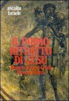 Il primo ritratto di Gesù. Vangelo di Gesù Cristo secondo Marco. Lettura drammatizzata di di F. Giacobini. Audiolibro. Due cassette