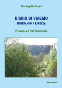 Copertina di 'Diario di viaggio. Itinerando a Laterza'