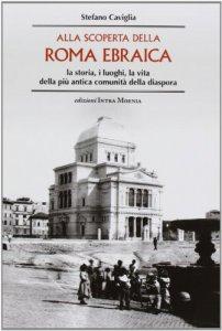 Copertina di 'Alla scoperta della Roma ebraica'