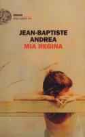 Mia regina - Andrea Jean-Baptiste