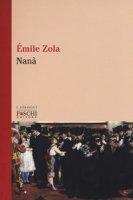 Nanà - Zola Émile