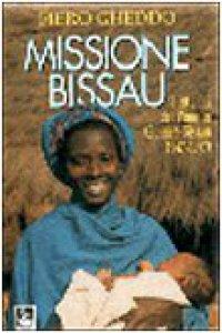 Copertina di 'Missione Bissau. I 50 anni del Pime in Guinea Bissau (1947-1997)'