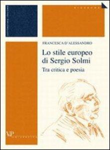 Copertina di 'Lo stile europeo di Sergio Solmi. Tra critica e poesia'